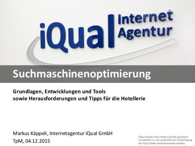 Diese Inhalte sind urheberrechtlich geschützt und dürfen nur mit ausdrücklicher Genehmigung der iQual GmbH weiterverwendet...