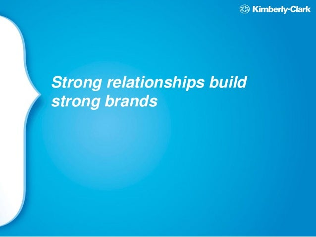 Strong Brands Strong Relationships 58 Strong Relationships