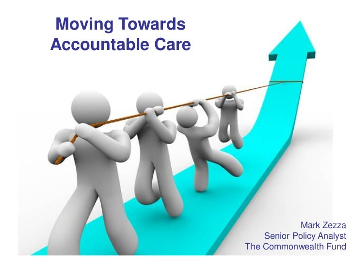 Mark Zezza: Moving towards accountable care in the US