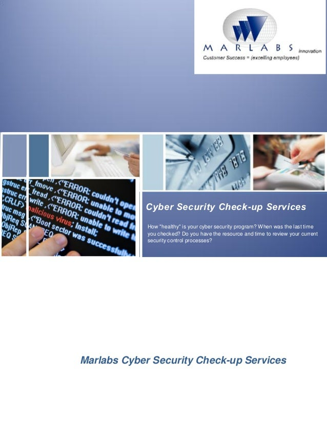 "New Offering 2013Cyber Security Check-up ServicesHow ""healthy"" is your cyber security program? When was the last timeyou c..."