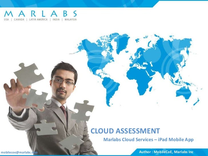 CLOUD ASSESSMENT                                                           Marlabs Cloud Services – iPad Mobile Appmobilec...