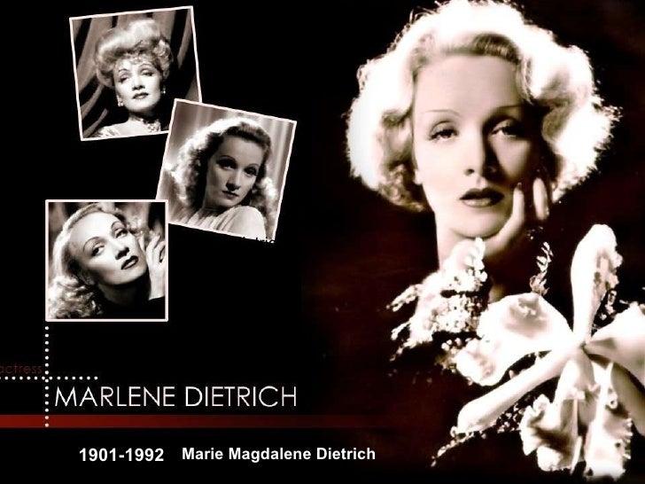 1901-1992 Dietrich Marie Magdalene Dietrich
