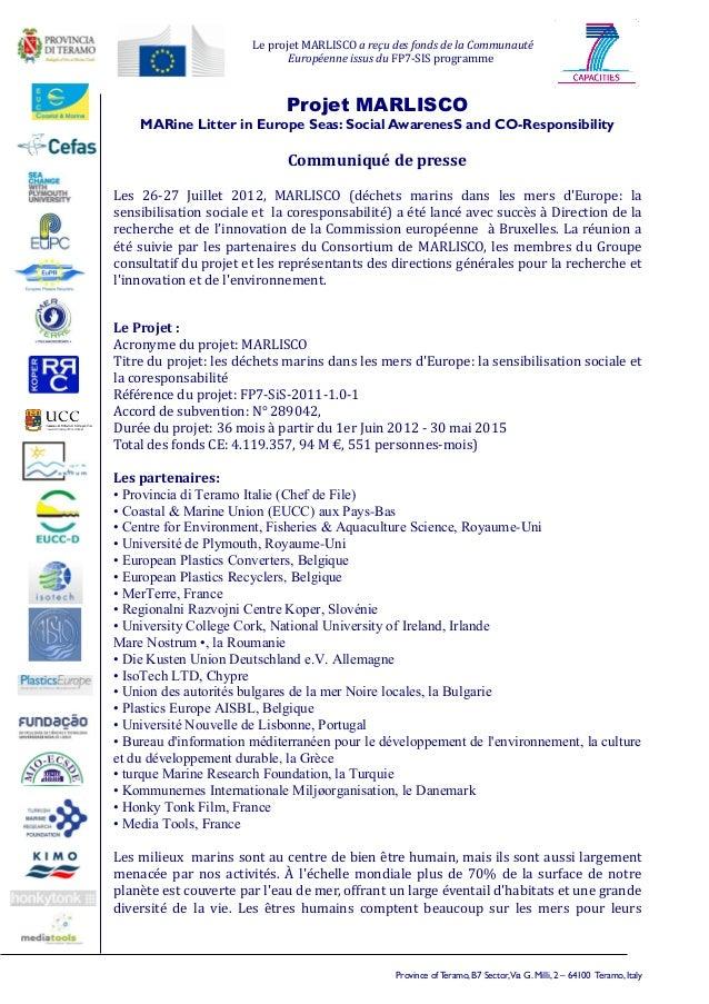 Le projet MARLISCO a reçu des fonds de la Communauté                              Européenne issus du FP7-SIS programme   ...