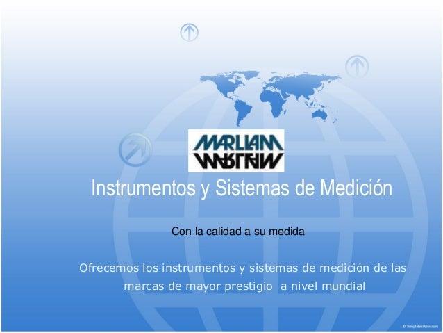 Instrumentos y Sistemas de Medición               Con la calidad a su medidaOfrecemos los instrumentos y sistemas de medic...