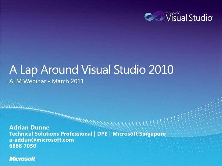 A Lap Around Visual Studio 2010