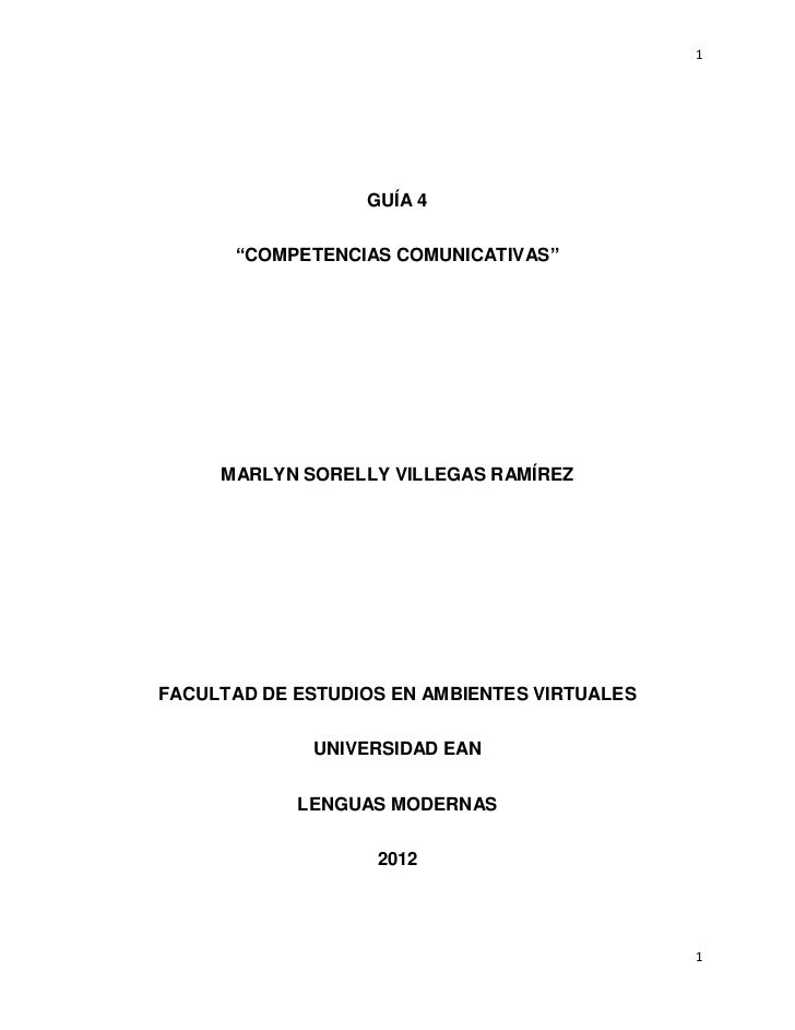 "1                  GUÍA 4      ""COMPETENCIAS COMUNICATIVAS""     MARLYN SORELLY VILLEGAS RAMÍREZFACULTAD DE ESTUDIOS EN AMB..."