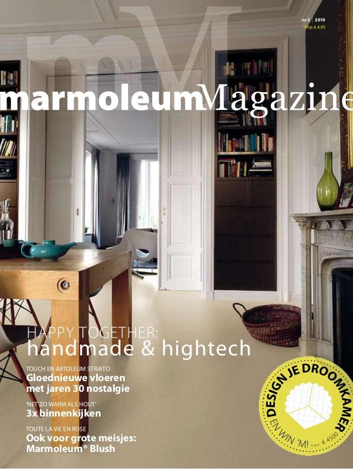 nr 2   | 2010                             Prijs € 4,95HAPPY TOGETHER:handmade & hightechTOUCH EN ARTOLEUM STRIATOGloednieu...