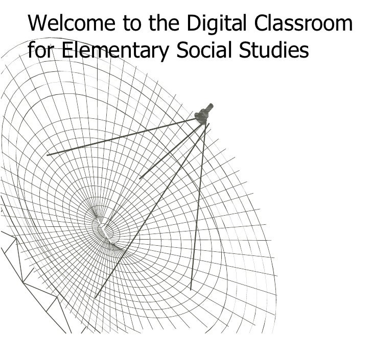Welcome to the Digital Classroom for Elementary Social Studies