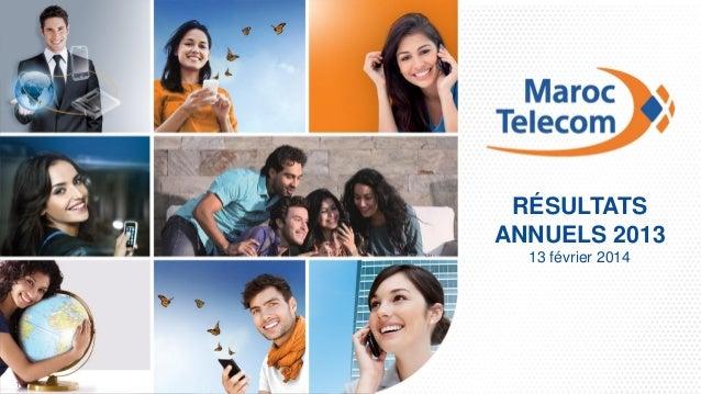 Maroc Telecom | Présentation des résultats annuels 2013