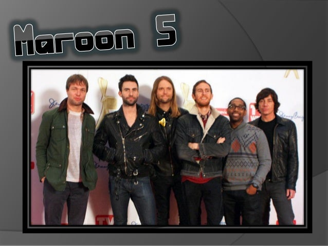   Maroon 5 es una banda de pop rock estadounidense de Los    Angeles, California. El grupo se formó originalmente en 199...