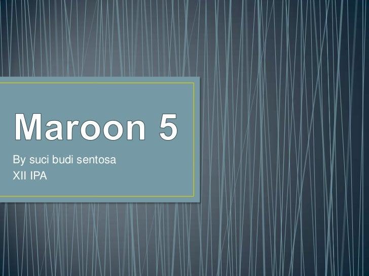 Maroon 5 shensen