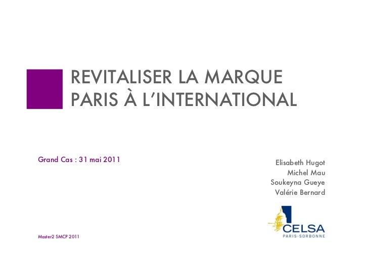 PARIS : revitaliser la marque à l'international