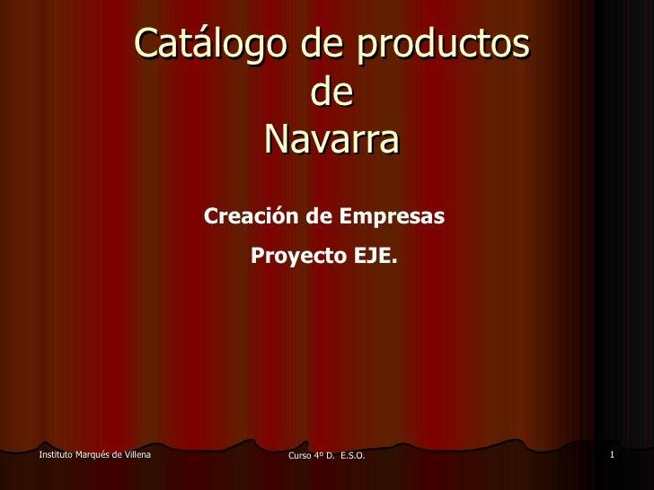 Catálogo de productos de Navarra Creación de Empresas Proyecto EJE.
