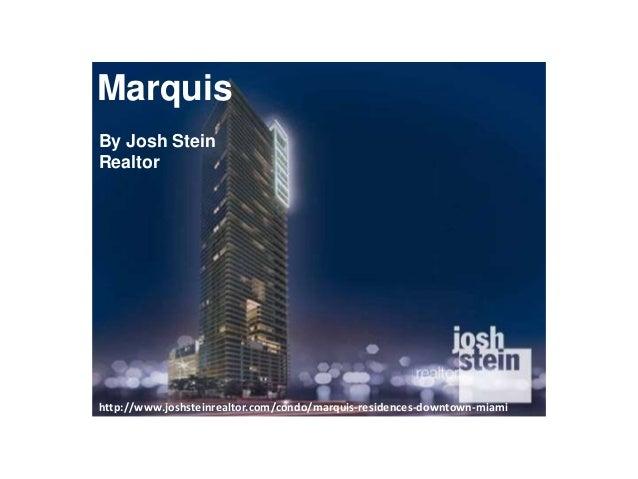 Marquis, Miami Condos for sale by Josh Stein Realtor