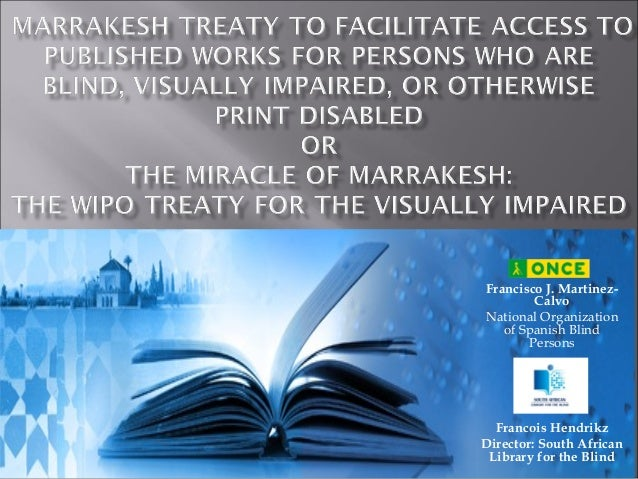 Marrakesh Treaty to Facilitate Access - Francois Hendrikz