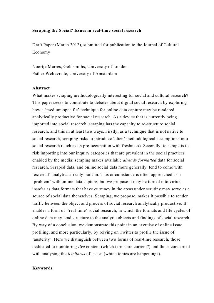Scraping the Social? Issues in real-time social researchDraft Paper (March 2012), submitted for publication to the Journal...