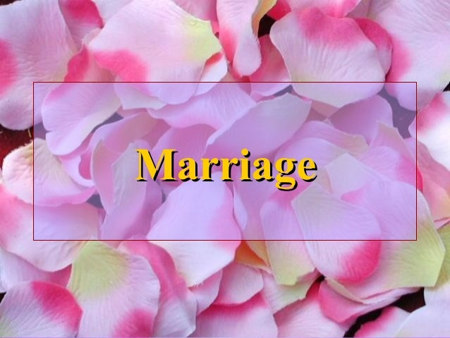 MarriageMarriage