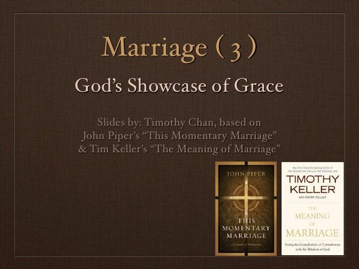 Marriage 3: God's Showcase of Grace