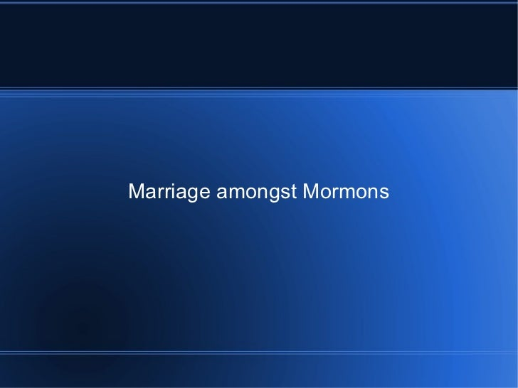 Marriage amongst mormons