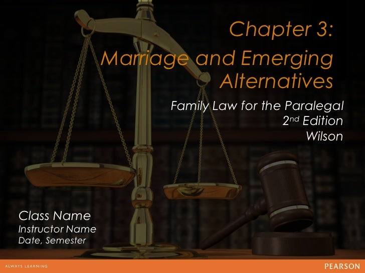 Chapter 3:                  Marriage and Emerging12                             Alternatives                        Family...