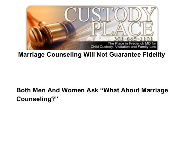 Marriage counseling will not guarantee fidelity
