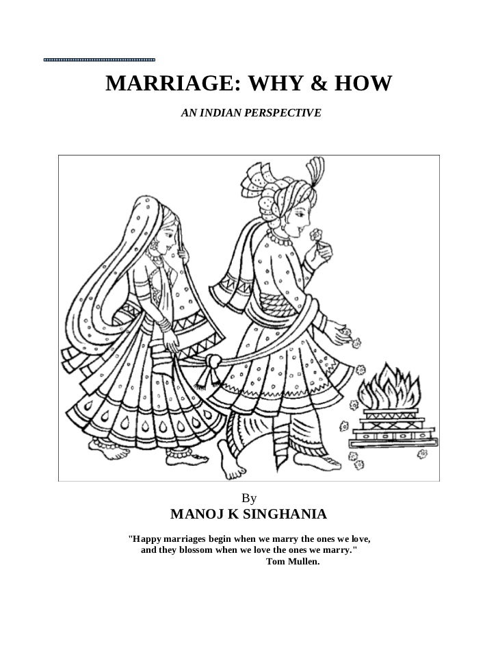 Marriage: how & why An Indian Perspective