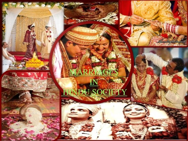 MARRIAGES IN HINDU SOCIETY