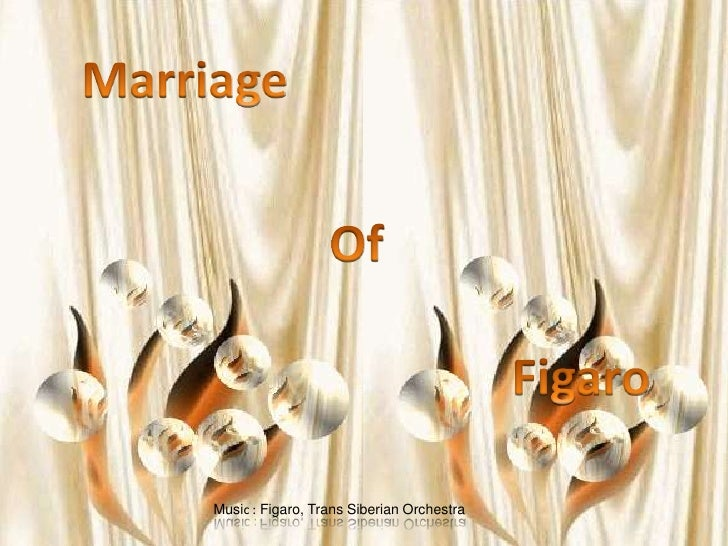 Marriage <br />Of  <br />Figaro <br />Music : Figaro, Trans Siberian Orchestra<br />