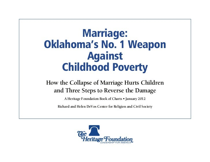 Marriage:Oklahoma's No. 1 Weapon         Against    Childhood PovertyHow the Collapse of Marriage Hurts Children  and Thre...