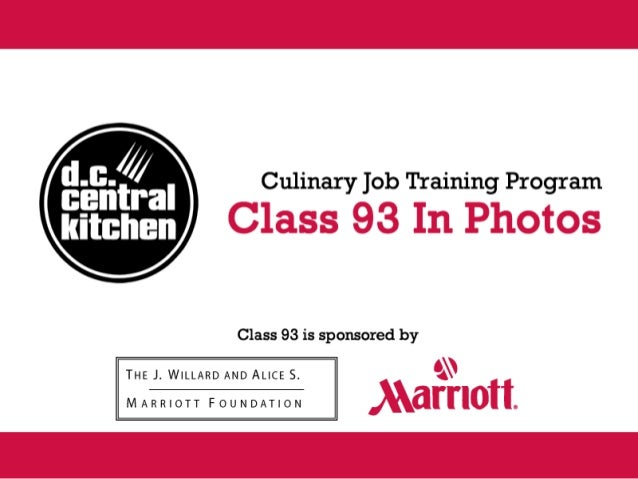 DC Central Kitchen Class 93 in Photos