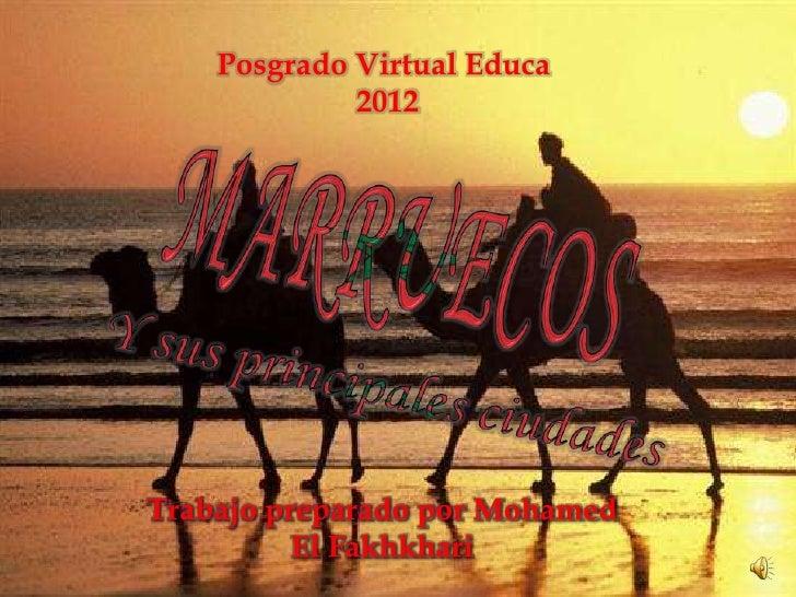 Posgrado Virtual Educa             2012Trabajo preparado por Mohamed          El Fakhkhari