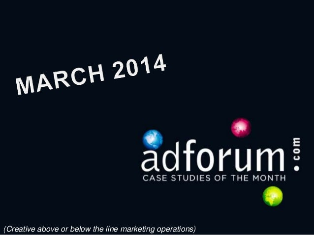 AdForum Case Studies for the Month of March 2014