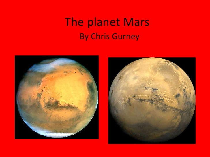 The planet Mars<br />By Chris Gurney <br />