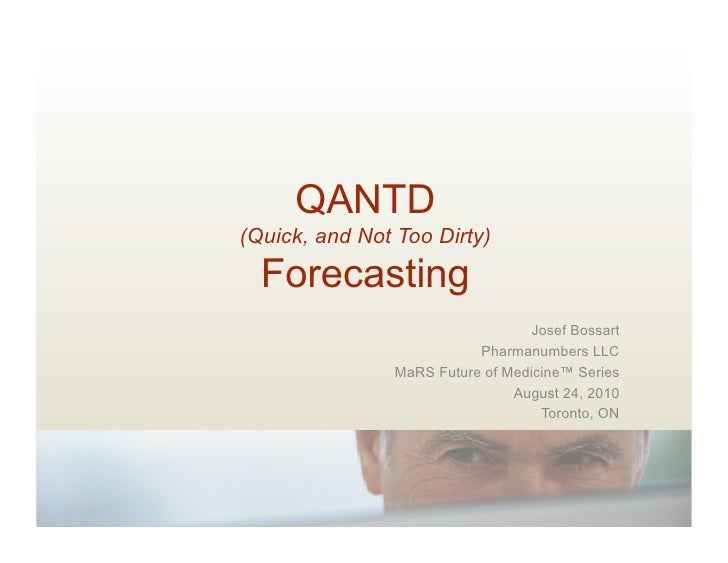 QANTD (Quick, and Not Too Dirty)    Forecasting                                    Josef Bossart                          ...