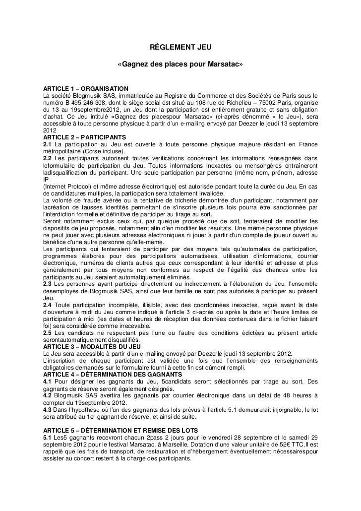 RÉGLEMENT JEU                            «Gagnez des places pour Marsatac»ARTICLE 1 – ORGANISATIONLa société Blogmusik SAS...