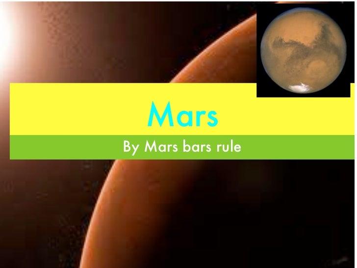MarsBy Mars bars rule