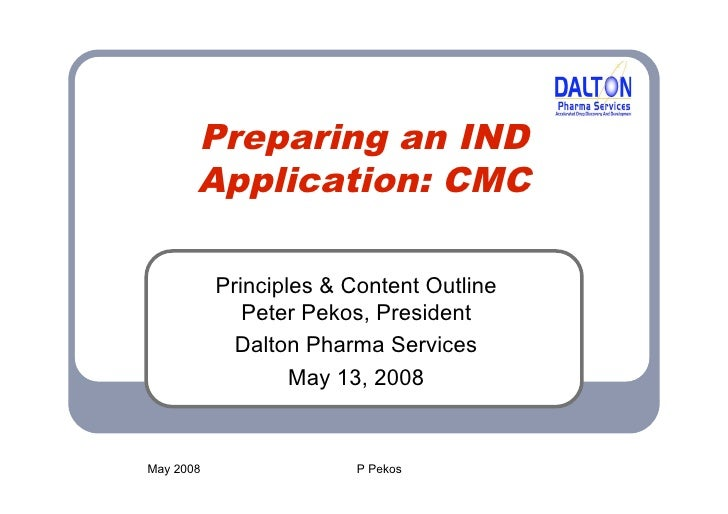 Preparing an IND Application: CMC