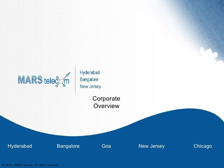 Corporate Overview Hyderabad  Bangalore  Goa  New Jersey  Chicago