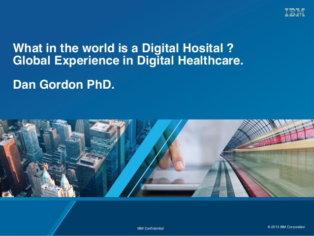 What in the world is a digital hospital? Global trends in digital healthcare - MaRS Future of Medicine™