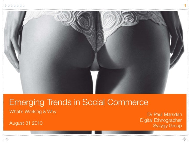 """Does My Butt Look Big in This?"" Emerging Trends in Social Commerce"