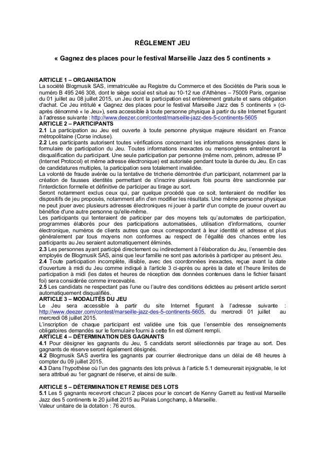 RÉGLEMENT JEU « Gagnez des places pour le festival Marseille Jazz des 5 continents » ARTICLE 1 – ORGANISATION La société B...