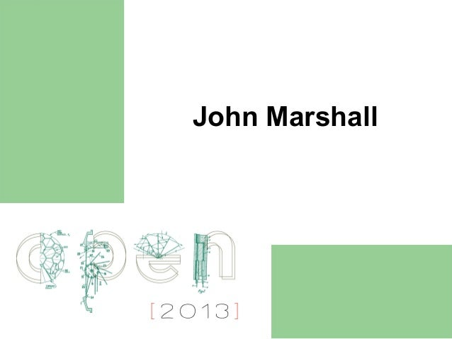 Spaces of Invention Short Presentation: John Marshall