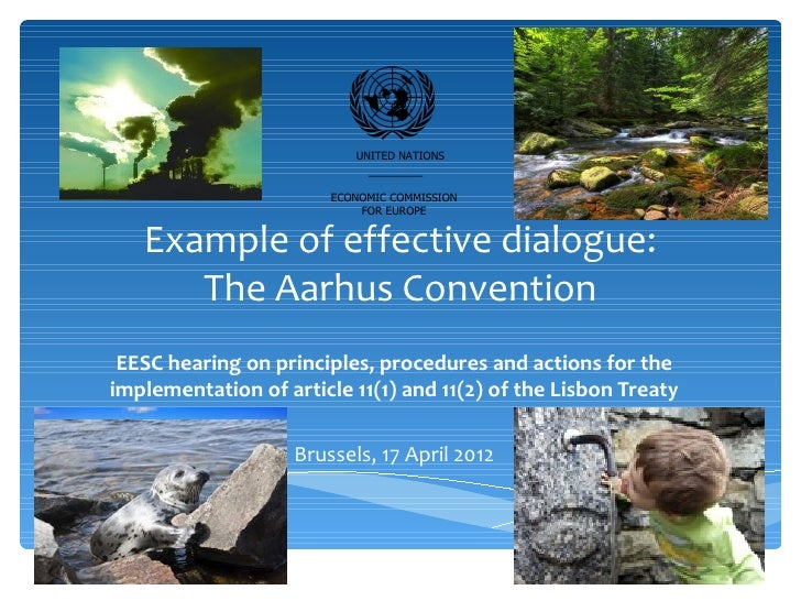 Example of effective dialogue: The Aarhus Convention