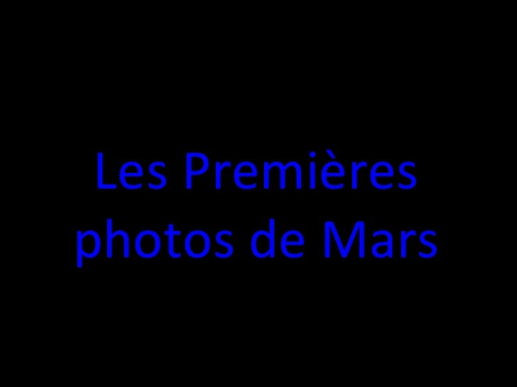 Les Premières photos de Mars