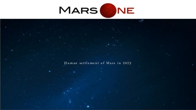 Human settlement of Mars in 2023