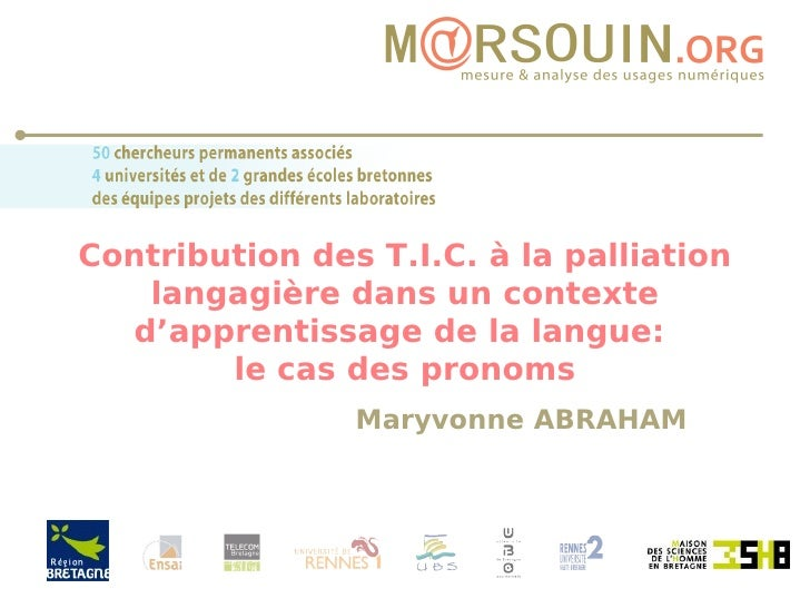 Contribution des T.I.C. à la palliation langagière dans un contexte d'apprentissage de la langue:  le cas des pronoms Mary...