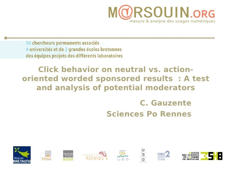 Click behavior on neutral vs. action-oriented worded sponsored results : A test and analysis of potential moderators C. Ga...