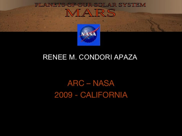 RENEE M. CONDORI APAZA     ARC – NASA  2009 - CALIFORNIA