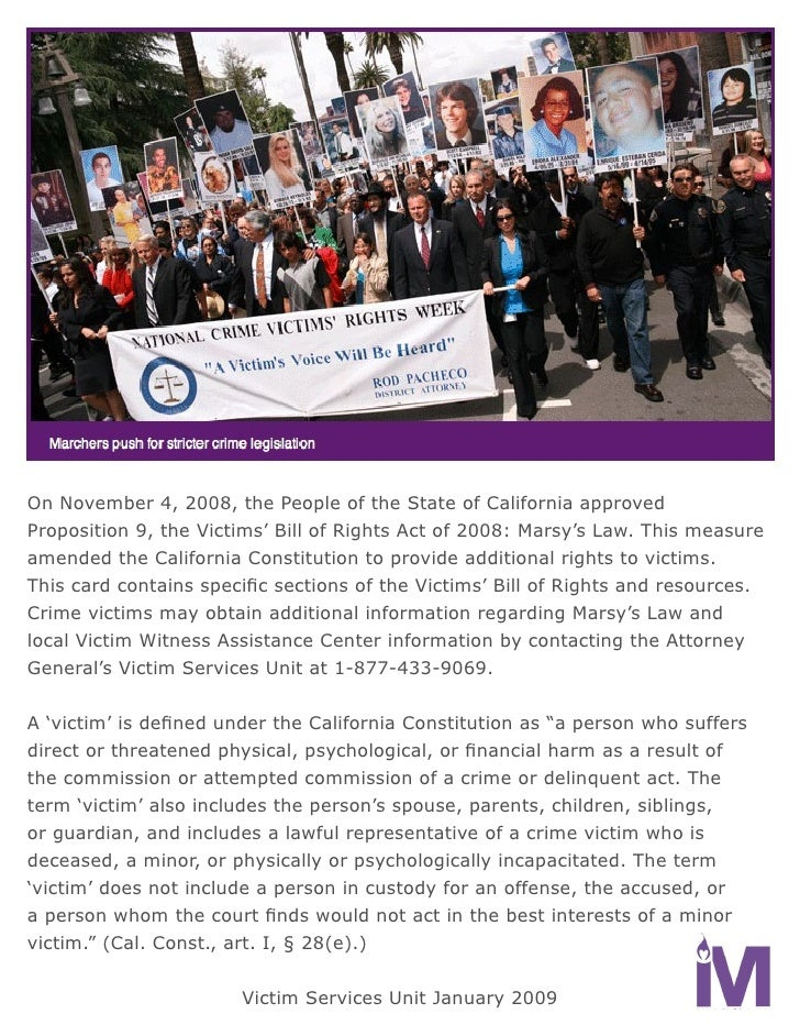 On November 4, 2008, the People of the State of California approved Proposition 9, the Victims' Bill of Rights Act of 2008...