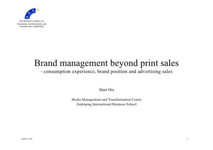 Brand management beyond print sales - Mart Ots